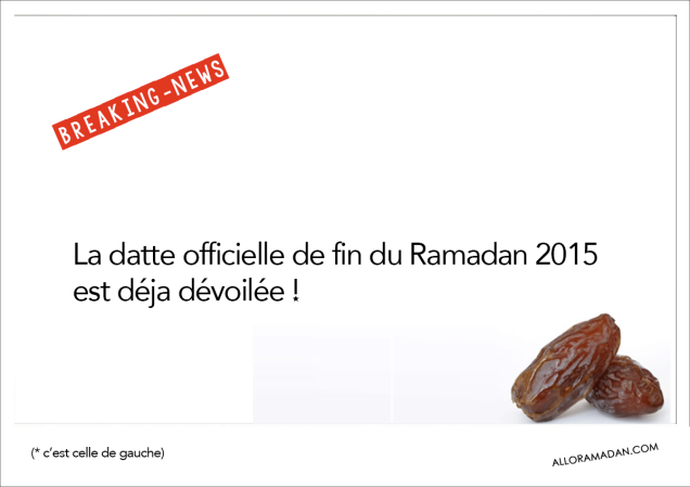 Datte de fin du Ramadan 2015